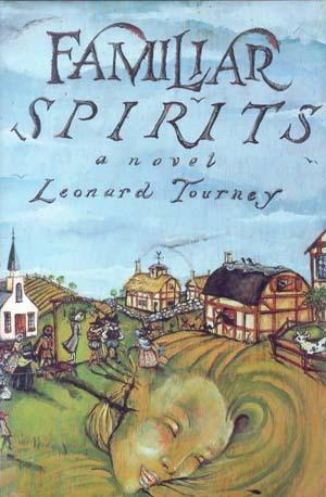 Familiar Spirits by Leonard Tourney