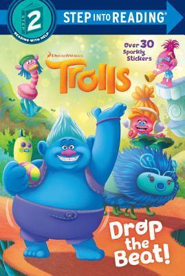 Drop the Beat! (DreamWorks Trolls) by Random House, David Lewman