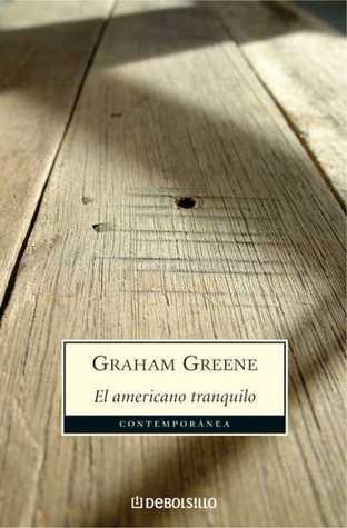El Americano Tranquilo by Graham Greene, Fernando Galvan
