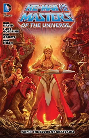 He-Man and the Masters of the Universe, Vol. 5: The Blood of Greyskull by Dan Abnett, Pop Mhan
