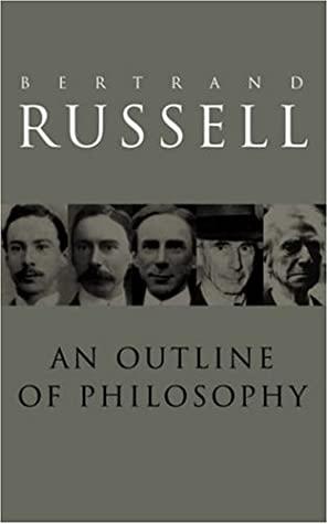 An Outline of Philosophy by John G. Slater, Bertrand Russell