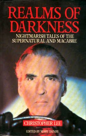 Realms of Darkness by Christopher Lee, Mary Danby