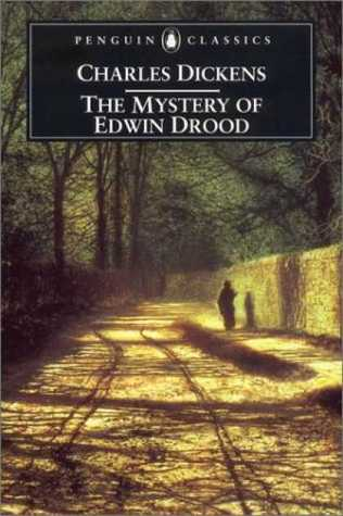 The Mystery of Edwin Drood by Charles Dickens, David Paroissien