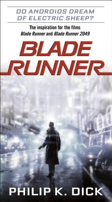 Blade Runner by Philip K. Dick
