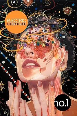Electric Literature no. 1 by Jim Shepard, Michael Cunningham, Lydia Millet, T. Cooper, Electric Literature, Diana Wagman