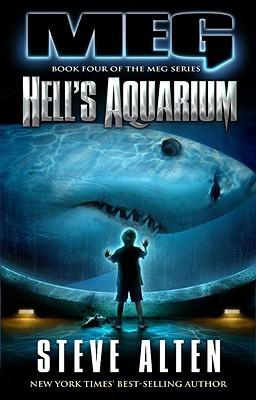 Hell's Aquarium by Steve Alten