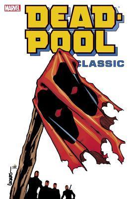 Deadpool Classic, Vol. 8 by Georges Jeanty, Jim Calafiore, Buddy Scalera, Frank Tieri