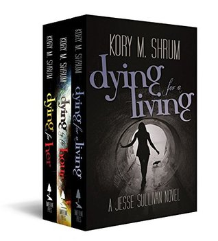Dying for a Living Boxset: Books 1-3 by Kory M. Shrum