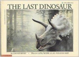 The Last Dinosaur by Jim Murphy