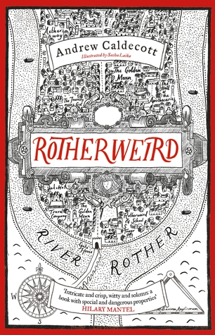 Rotherweird by Andrew Caldecott, Sasha Laika
