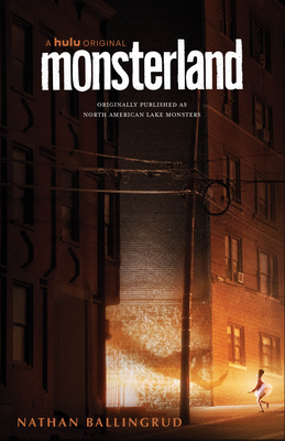 Monsterland: (a Hulu Series) by Nathan Ballingrud