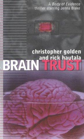 Brain Trust by Christopher Golden, Rick Hautala
