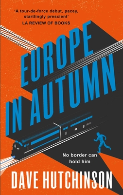 Europe in Autumn by Dave Hutchinson