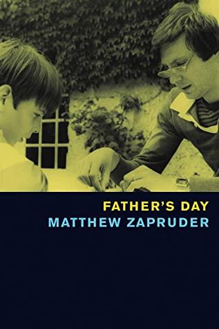 Father's Day by Matthew Zapruder