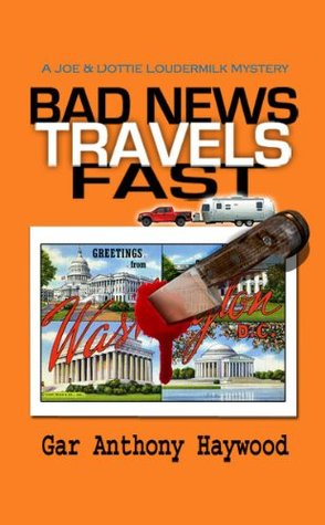 Bad News Travels Fast by Gar Anthony Haywood