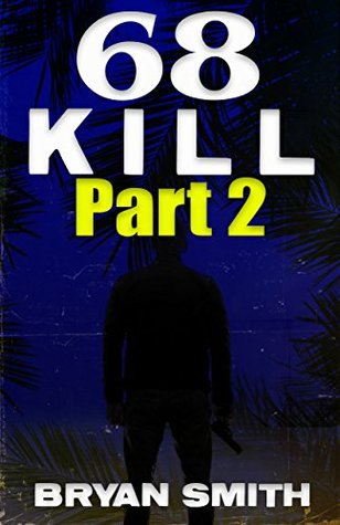 68 Kill Part 2 by Bryan Smith