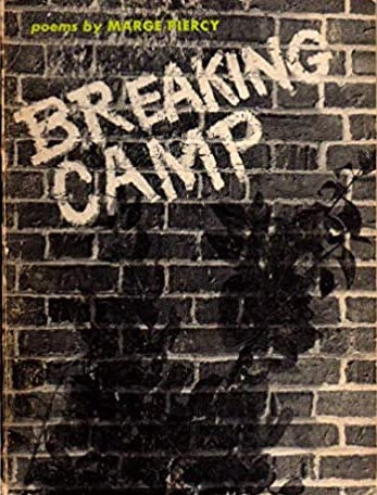 Breaking Camp by Marge Piercy