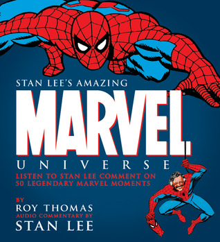 Amazing Marvel Universe by Roy Thomas, Stan Lee