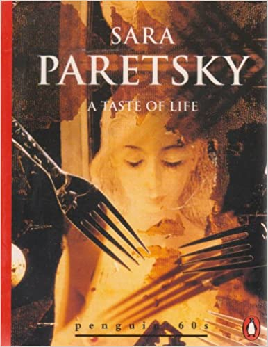 A Taste of Life and Other Stories by Sara Paretsky