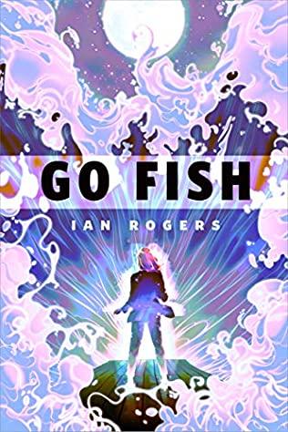 Go Fish by Ian Rogers