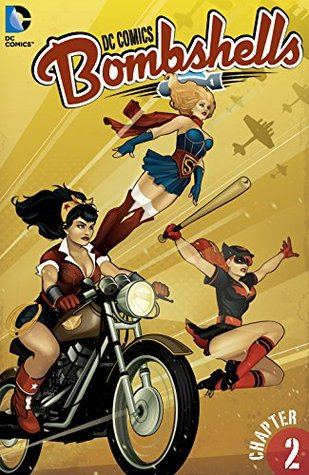 DC Comics: Bombshells #2 by Marguerite Bennett, Marguerite Sauvage