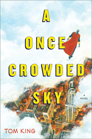 A Once Crowded Sky by Tom Fowler, Tom King, Ruth Lee-Mui, David Ter-Avanesyan, Steve Bryant