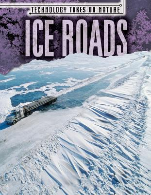 Ice Roads by Michael Canfield