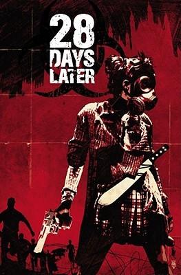 28 Days Later, Vol. 1: London Calling by Michael Alan Nelson, Declan Shalvey
