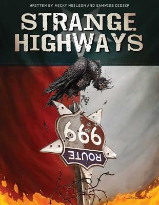 Strange Highways by Samwise Didier, Micky Neilson