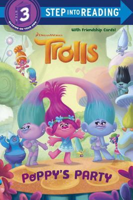 Poppy's Party (DreamWorks Trolls) (Step into Reading) by Gabriella Matta, Fabio Laguna, Francesco Legramandi, Frank Berrios