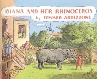 Diana and Her Rhinoceros by Edward Ardizzone