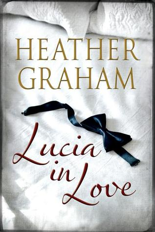 Lucia in Love by Heather Graham Pozzessere, Heather Graham