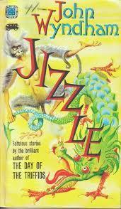Jizzle by John Wyndham