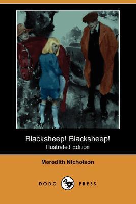 Blacksheep! Blacksheep! by Meredith Nicholson, Leslie L. Benson