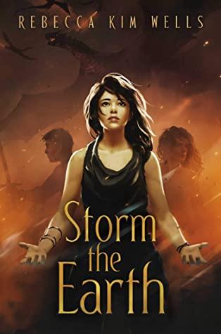 Storm the Earth by Rebecca Kim Wells