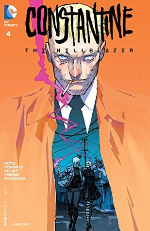 Constantine: The Hellblazer #4 by Chris Visions, Ming Doyle, Vanesa Del Rey, James Tynion IV