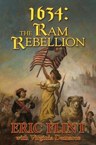 1634: The Ram Rebellion by Virginia DeMarce, Eric Flint