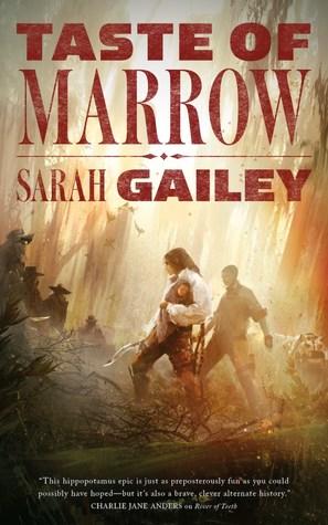 Taste of Marrow by Sarah Gailey