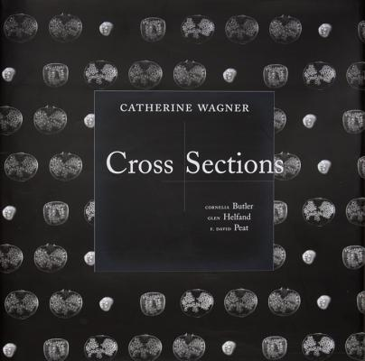 Cross Sections by Catherine Wagner