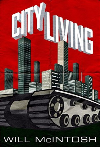 City Living by Will McIntosh