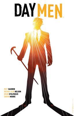 Day Men, Volume 2 by Michael Alan Nelson, Matt Gagnon