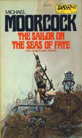 A Sailor on the Seas of Fate by Michael Moorcock