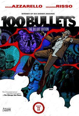100 Bullets Book Two by Eduardo Risso, Brian Azzarello