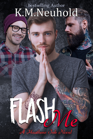 Flash Me by K.M. Neuhold