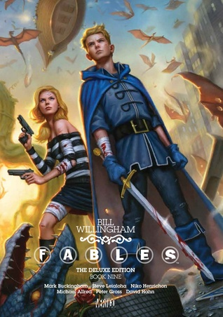 Fables: The Deluxe Edition, Book Nine by Bill Willingham