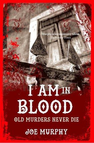 I Am in Blood by Joe Murphy