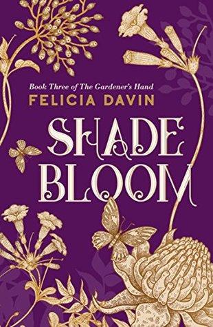 Shadebloom by Felicia Davin