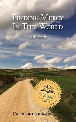 Finding Mercy in This World by Catherine Johnson