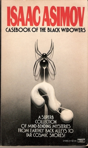 Casebook of the Black Widowers by Isaac Asimov