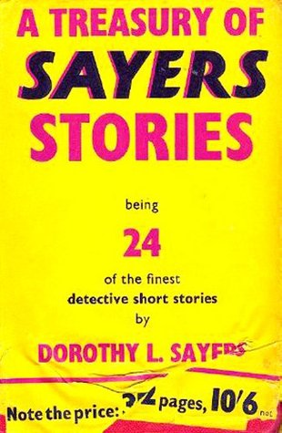 A Treasury of Sayers Stories by Dorothy L. Sayers